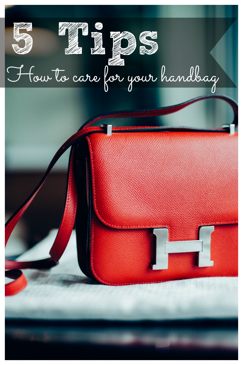 5 Care Tips for Handbags