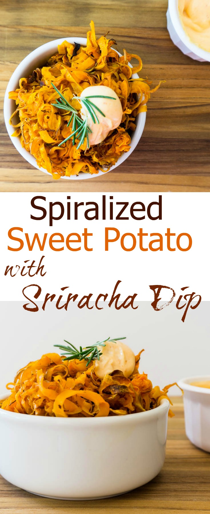 spiralized sweet potato with sriracha dip