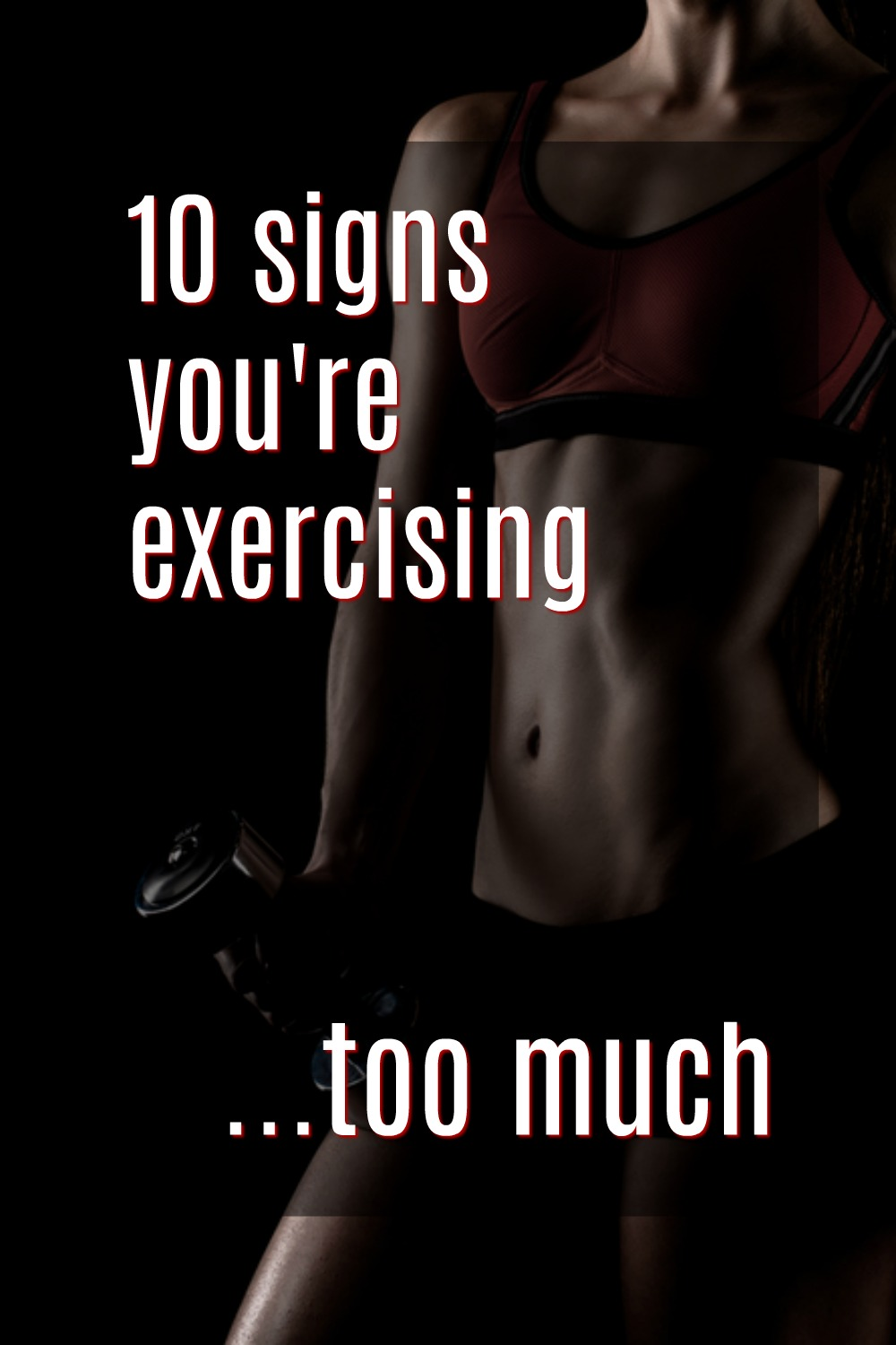 how much is too much when it comes to exercise