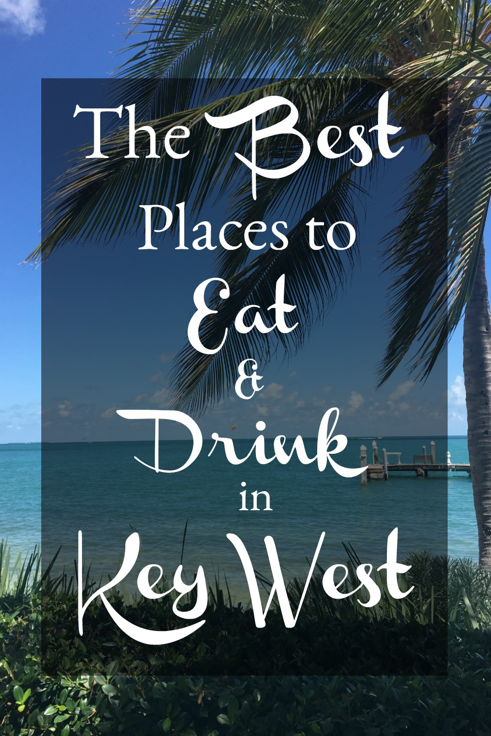 where to eat and drink in key west