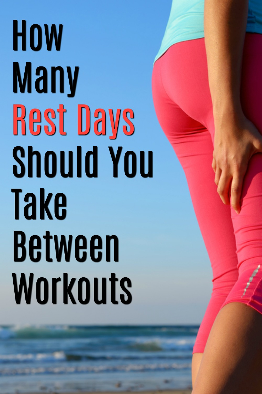 how many rest days do you need between workouts
